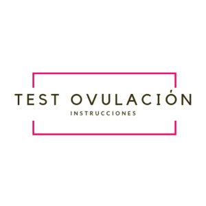 instrucciones de nuestros test ovulacion