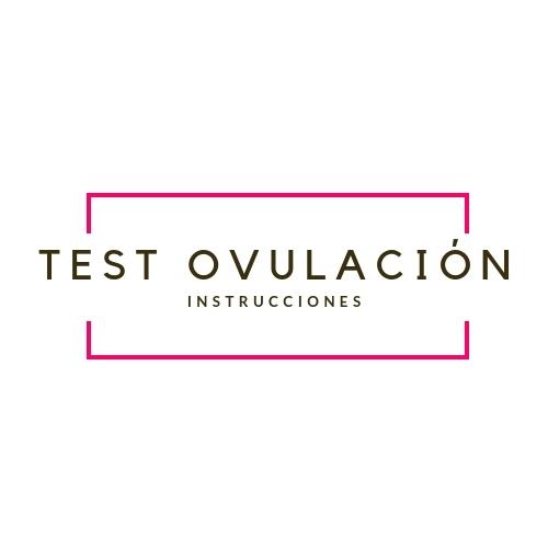 Instrucciones Test de Ovulación